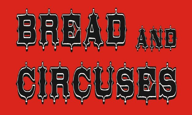 Bread and Circuses the End of America